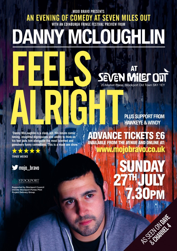 Edinburgh Fringe Festival preview of Danny Mcloughlin 'Feels Alright'